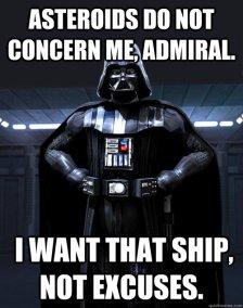 """Emlékszünk? """"Nem érdekelnek az aszteroidamezők, admirális. A hajót akarom és nem kifogásokat !"""" Darth Vader karaktere jó analógia egy sérülten működő Bak Mars-Plútó együttállásra :-)"""